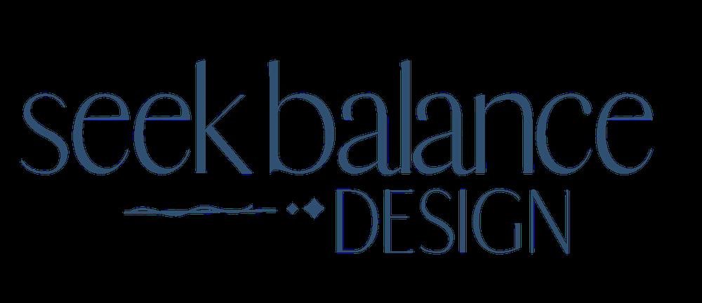 Seek Balance Design | Haylee LaRose